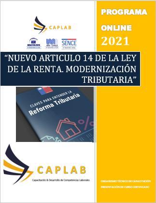 """NUEVO ARTICULO 14 DE LA LEY DE LA RENTA.  LEY21.210 """"MODERNIZACIÓN TRIBUTARIA"""""""